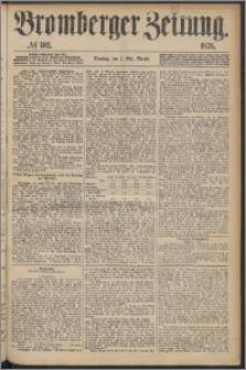 Bromberger Zeitung, 1876, nr 102