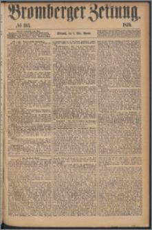 Bromberger Zeitung, 1876, nr 103