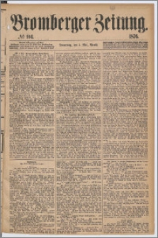 Bromberger Zeitung, 1876, nr 104