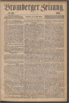 Bromberger Zeitung, 1876, nr 117