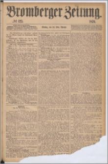 Bromberger Zeitung, 1876, nr 123