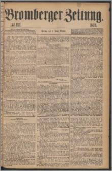 Bromberger Zeitung, 1876, nr 127
