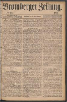 Bromberger Zeitung, 1876, nr 139