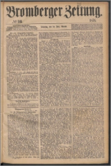 Bromberger Zeitung, 1876, nr 141