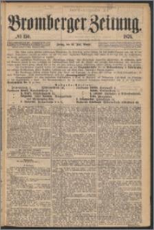 Bromberger Zeitung, 1876, nr 150