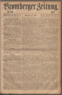 Bromberger Zeitung, 1877, nr 204