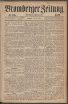 Bromberger Zeitung, 1877, nr 285