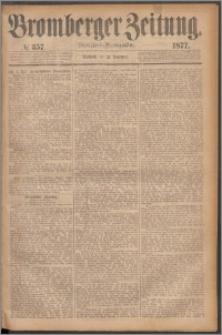 Bromberger Zeitung, 1877, nr 357