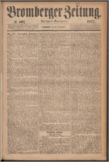 Bromberger Zeitung, 1877, nr 402