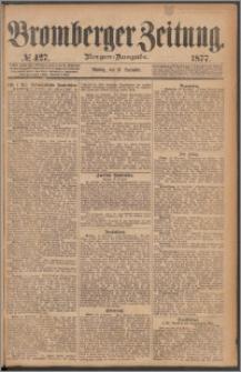 Bromberger Zeitung, 1877, nr 427