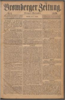 Bromberger Zeitung, 1878, nr 1