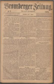 Bromberger Zeitung, 1878, nr 7