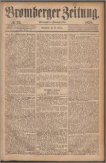 Bromberger Zeitung, 1878, nr 33