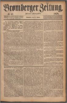 Bromberger Zeitung, 1878, nr 47