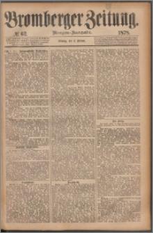 Bromberger Zeitung, 1878, nr 62