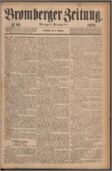 Bromberger Zeitung, 1878, nr 66