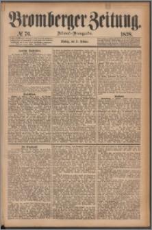 Bromberger Zeitung, 1878, nr 76