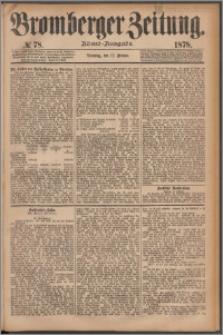 Bromberger Zeitung, 1878, nr 78