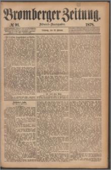 Bromberger Zeitung, 1878, nr 91