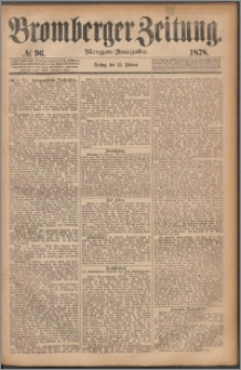 Bromberger Zeitung, 1878, nr 96