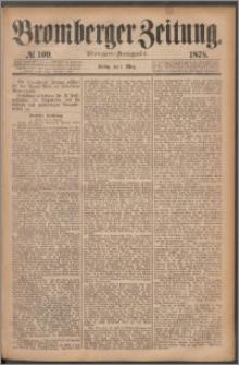 Bromberger Zeitung, 1878, nr 109