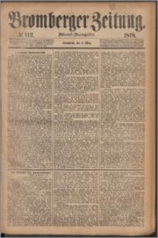 Bromberger Zeitung, 1878, nr 112