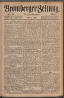 Bromberger Zeitung, 1878, nr 114