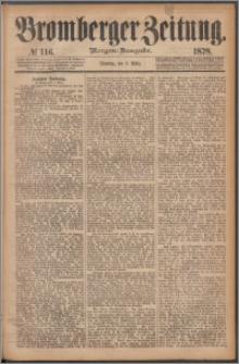 Bromberger Zeitung, 1878, nr 116