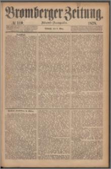 Bromberger Zeitung, 1878, nr 119