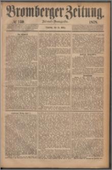 Bromberger Zeitung, 1878, nr 130