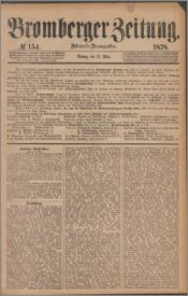 Bromberger Zeitung, 1878, nr 154