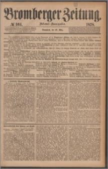 Bromberger Zeitung, 1878, nr 164