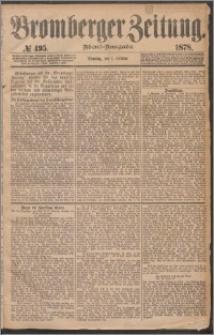 Bromberger Zeitung, 1878, nr 495