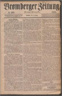 Bromberger Zeitung, 1878, nr 496