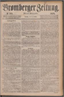 Bromberger Zeitung, 1878, nr 521