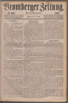 Bromberger Zeitung, 1878, nr 536