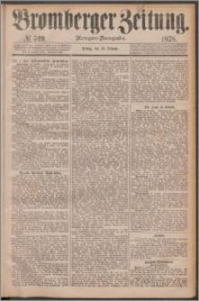 Bromberger Zeitung, 1878, nr 539