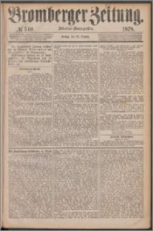 Bromberger Zeitung, 1878, nr 540