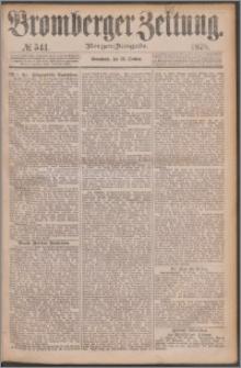 Bromberger Zeitung, 1878, nr 541