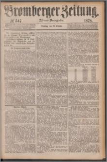 Bromberger Zeitung, 1878, nr 547