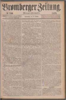 Bromberger Zeitung, 1878, nr 550