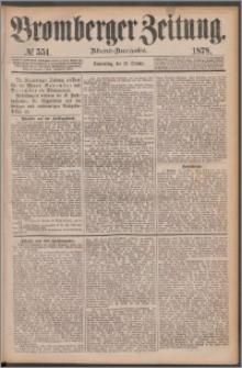 Bromberger Zeitung, 1878, nr 551