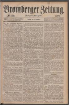 Bromberger Zeitung, 1878, nr 552