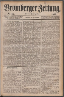 Bromberger Zeitung, 1878, nr 555