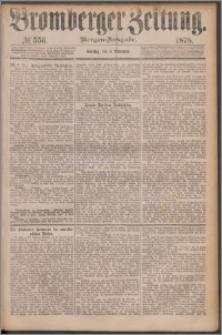 Bromberger Zeitung, 1878, nr 556
