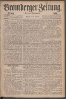 Bromberger Zeitung, 1878, nr 562