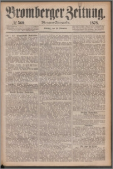 Bromberger Zeitung, 1878, nr 569
