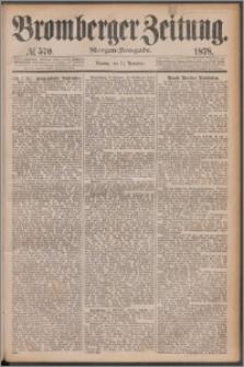 Bromberger Zeitung, 1878, nr 570