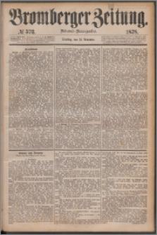 Bromberger Zeitung, 1878, nr 573