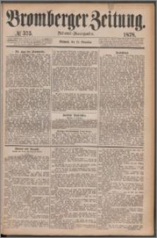 Bromberger Zeitung, 1878, nr 575